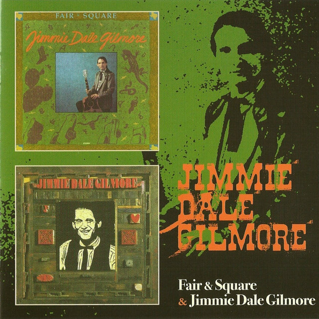 Fair & Square / Jimmie Dale Gilmore