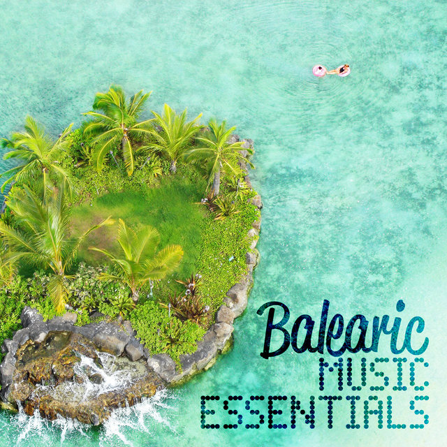 Balearic Music Essentials