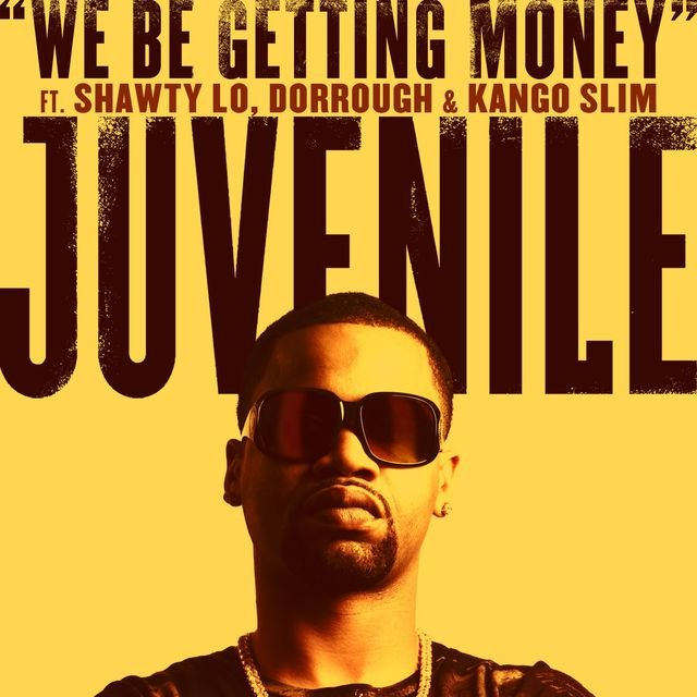 We Be Getting Money (feat. Shawty Lo, Dorrough & Kango Slim)