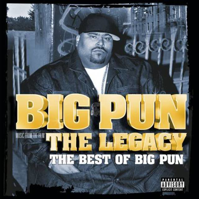The legacy: the best of big pun songs | the legacy: the best of.