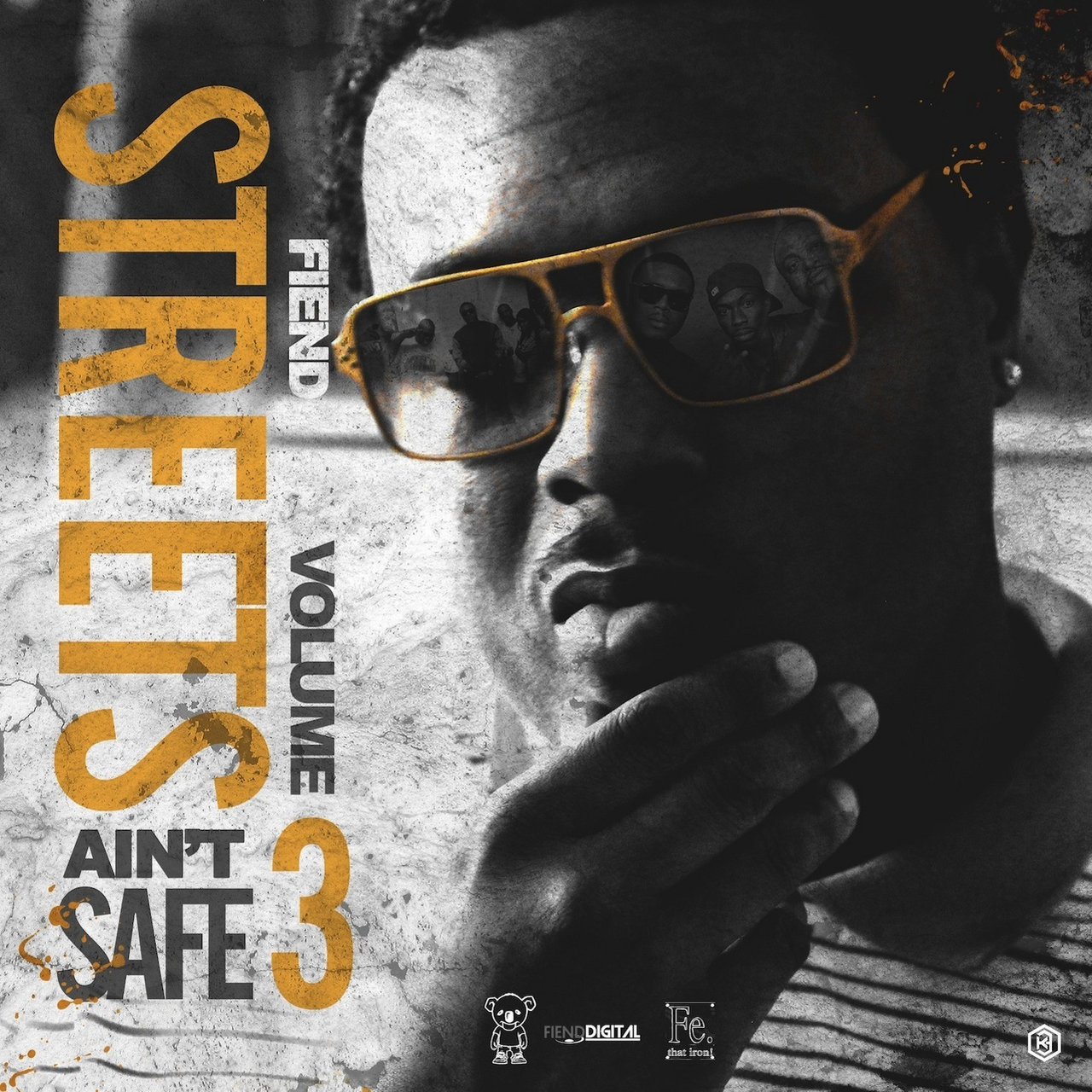 Street Aint Safe Vol. 3