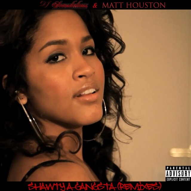 Shawty a Gangsta (Remixes)