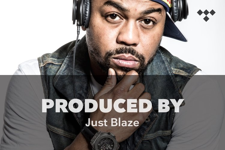 Produced By: Just Blaze