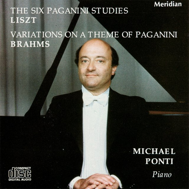 Liszt: The Six Paganni Studies / Brahms: Variations on a Theme of Paganini