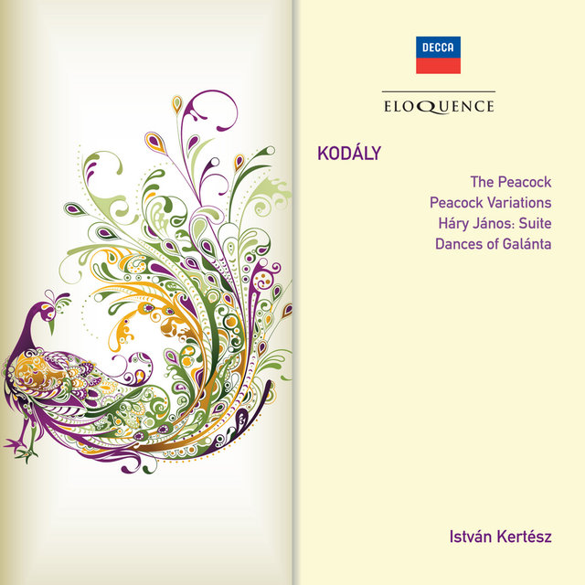 Kodaly: The Peacock; Peacock Variations; Háry János: Suite; Dances of Galánta