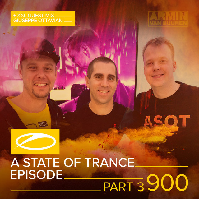 ASOT 900 - A State Of Trance Episode 900 (Part 3)