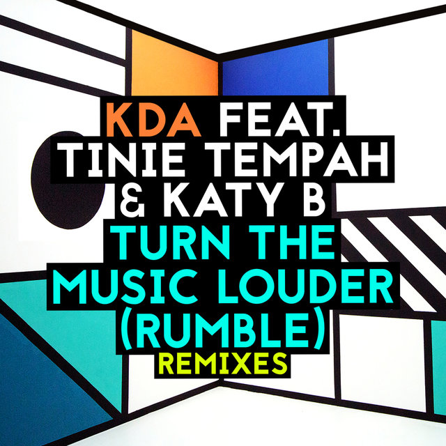 Turn The Music Louder (Rumble) (Remixes)