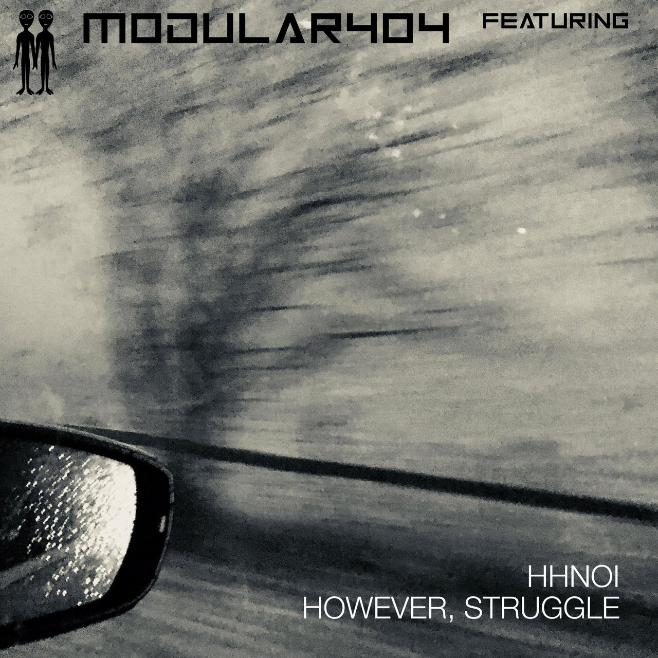 However, Struggle (feat. Hhnoi)