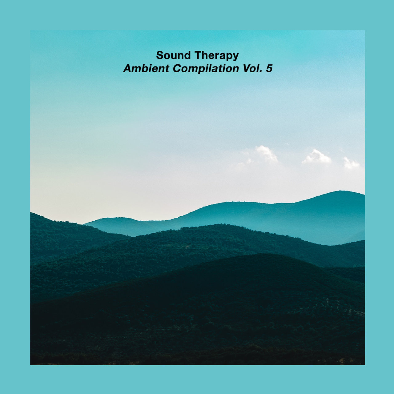 Ambient Compilation, Vol. 5: Sound Therapy