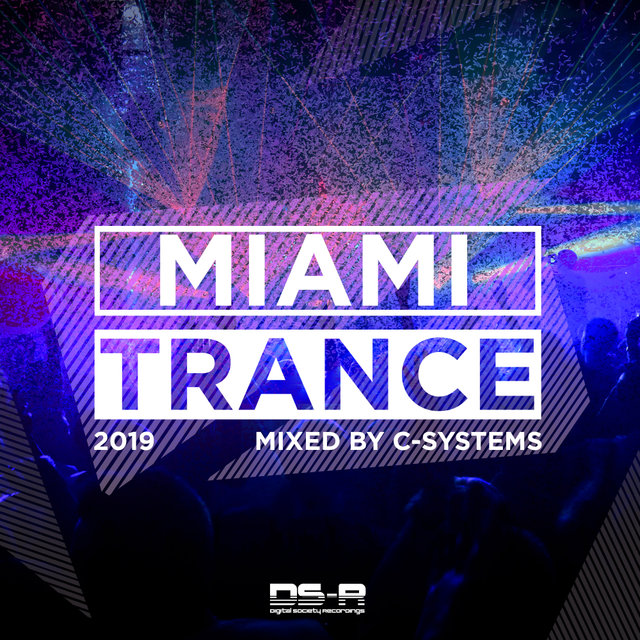 Miami Trance 2019, Mixed by C-Systems