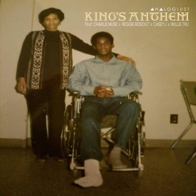 King's Anthem (feat. Charlie Muse, Reggie Rideout, Casey J & Willie Tru)