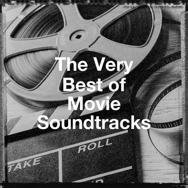 The Very Best of Movie Soundtracks