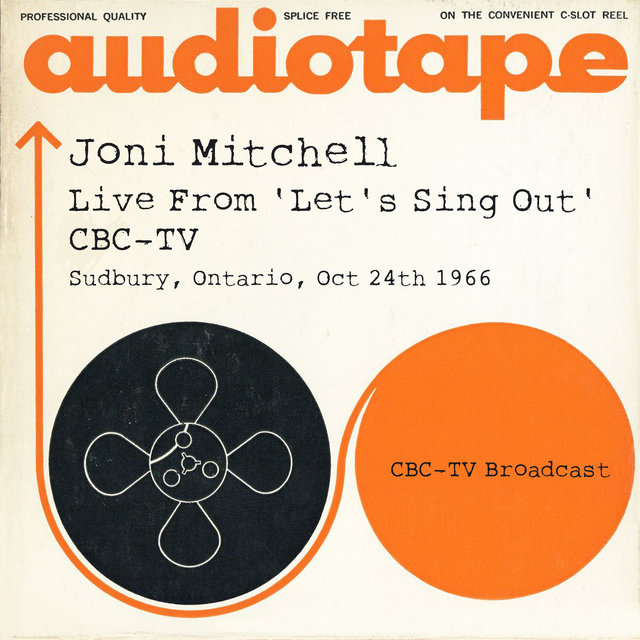 Live From 'Let's Sing Out' CBC-TV, Sudbury, Ontario, Oct 24th 1966 CBC-TV Broadcast (Live)