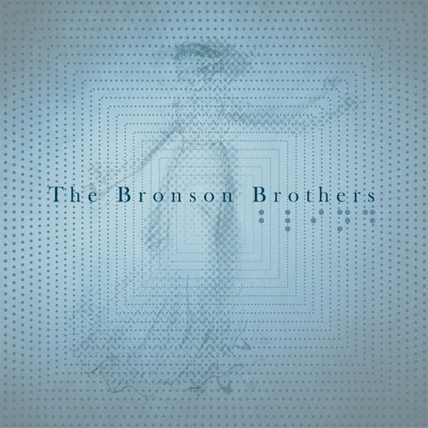 The Bronson Brothers