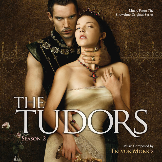 The Tudors: Season 2 (Music From The Showtime Original Series)