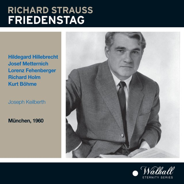 Strauss: Friedenstag, Op. 81, TrV 271 (Recorded Live 1960)