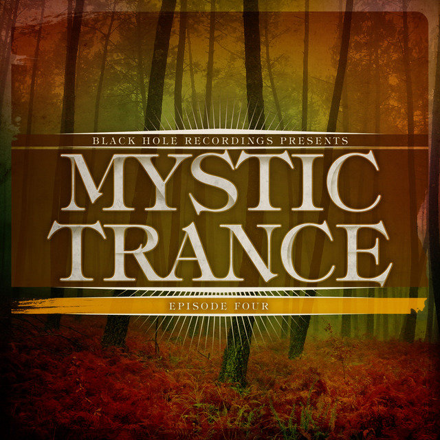 Mystic Trance Episode 4