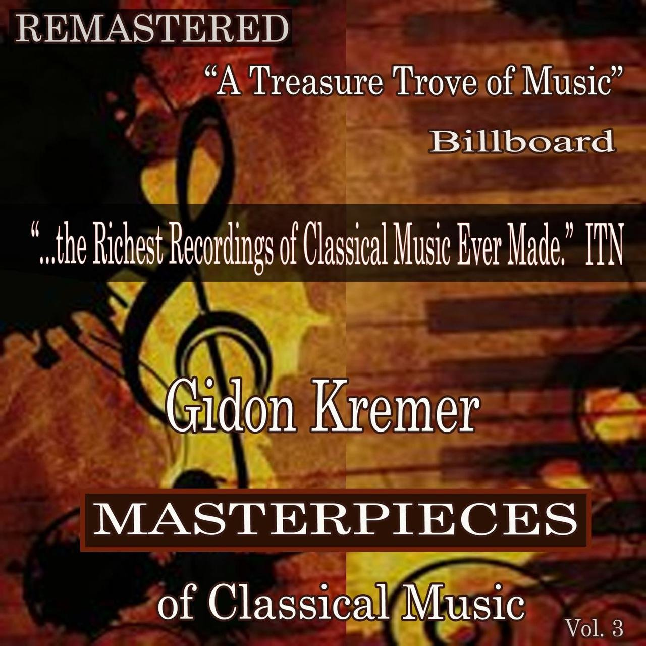 Gidon Kremer - Masterpieces of Classical Music Remastered, Vol. 3