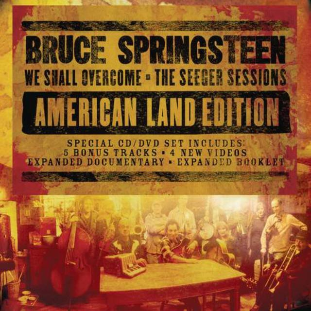 We Shall Overcome: The Seeger Sessions - American Land Edition
