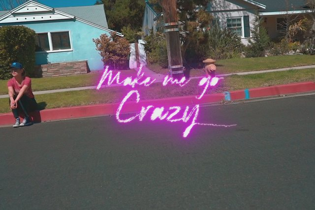 Make Me Go Crazy