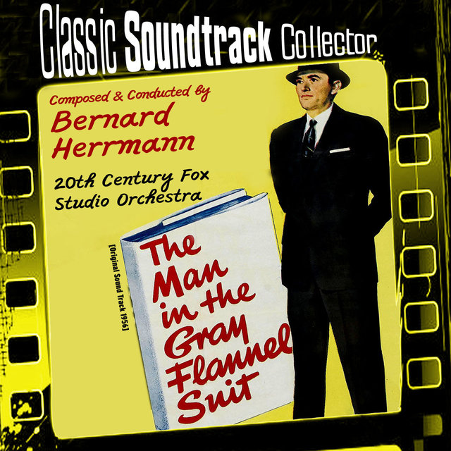 The Man in the Gray Flannel Suit (Original Soundtrack) [1956]
