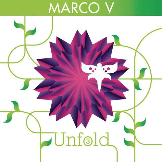 Unfold 3 (Continuous DJ Mix by Marco V)