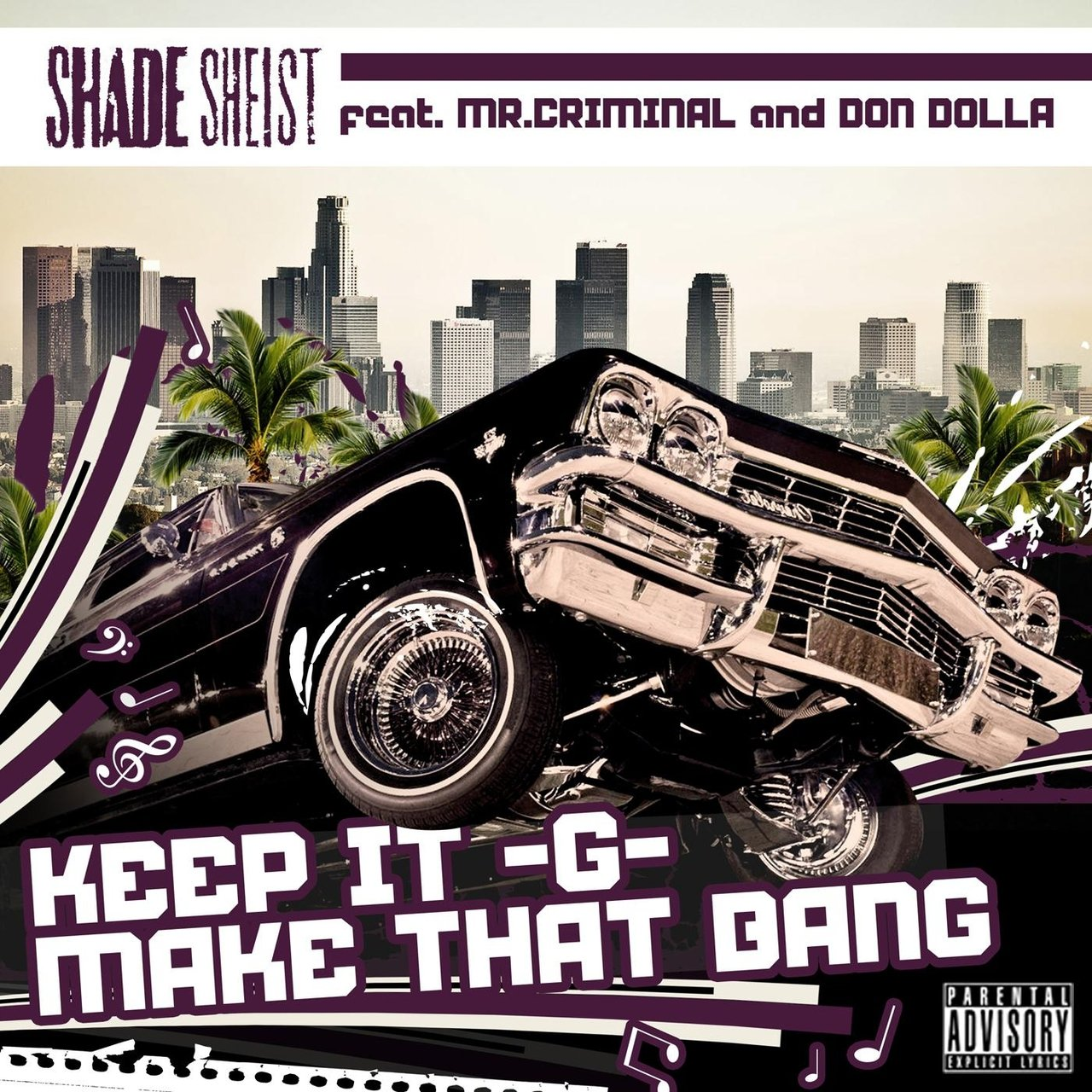 Keep It G... Make That Bang (feat. Mr. Criminal & Don Dolla)
