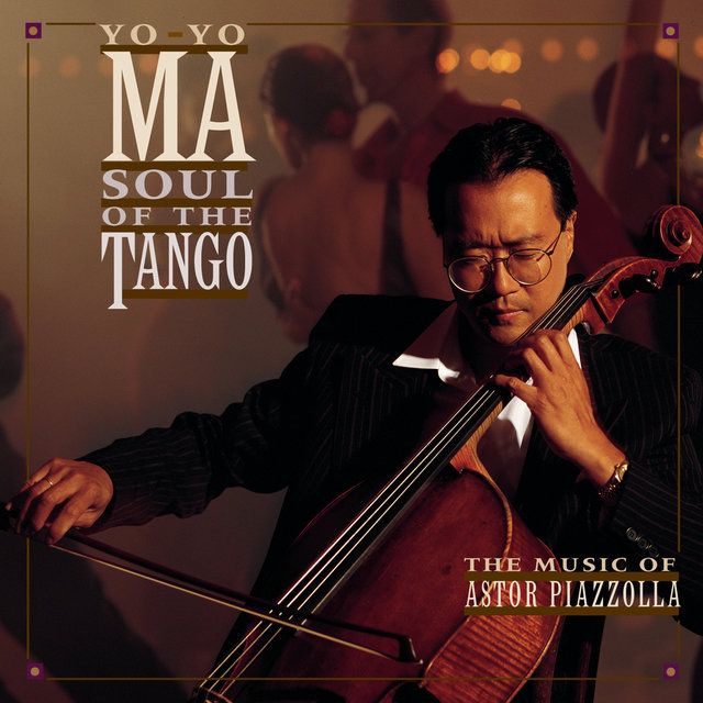 Piazzolla: Soul of the Tango (Remastered)