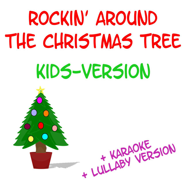 Rockin' Around the Christmas Tree - Kids Version