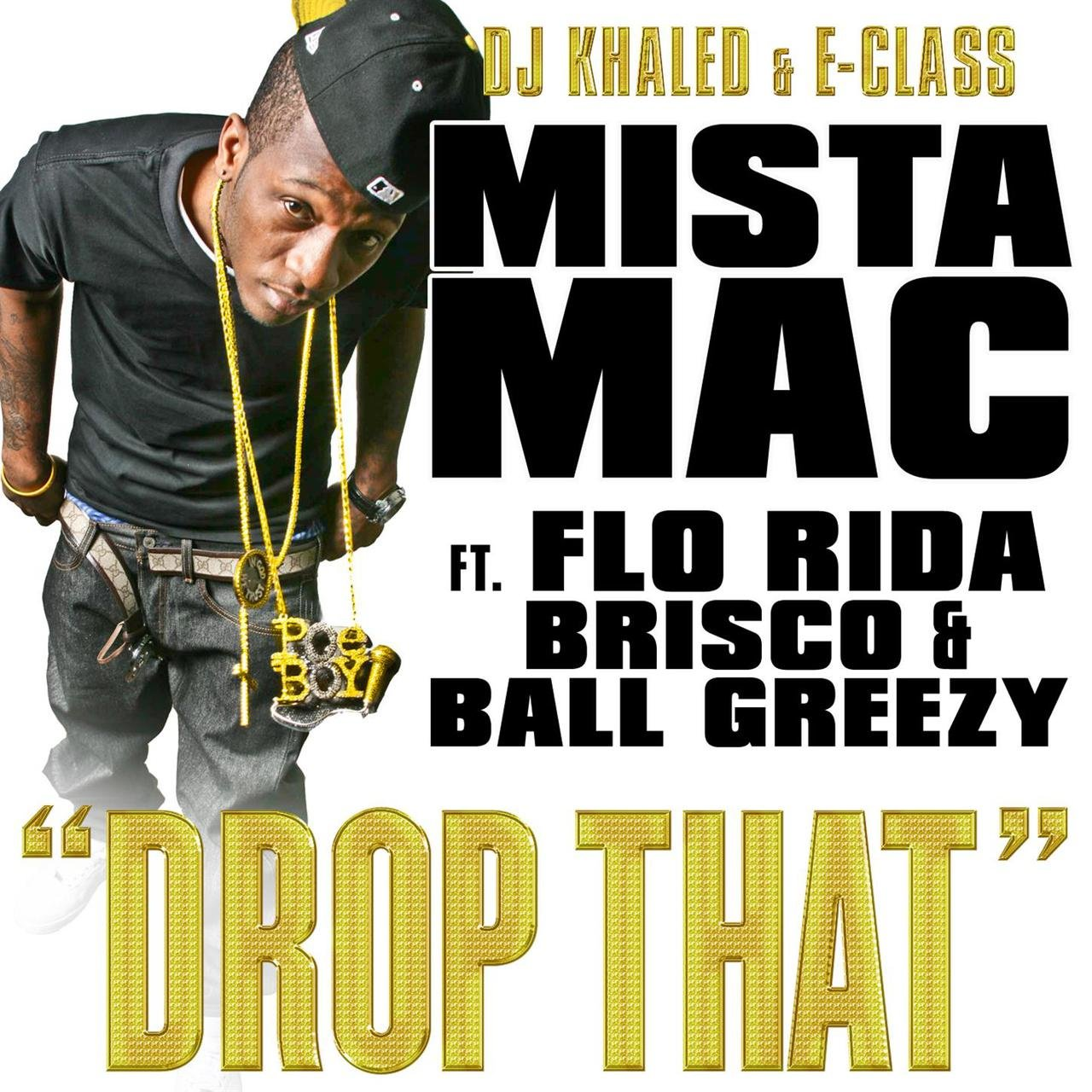 Drop That - Feat. Mista Mac, Flo Rida, Brisco, Ball Greezy (clean)
