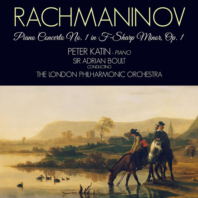 Rachmaninov: Piano Concerto No. 1 in F-Sharp Minor, Op. 1