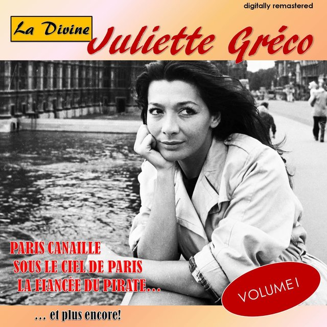 La Divine Juliette Gréco, Vol. 1 (Digitally Remastered)