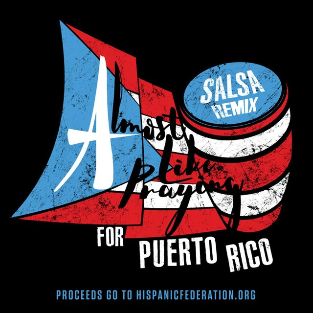 Almost Like Praying (feat. Artists for Puerto Rico) [Salsa Remix]