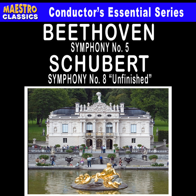 "Beethoven: Symphony No. 5 - Schubert: Symphony No. 8 ""Unfinished"""