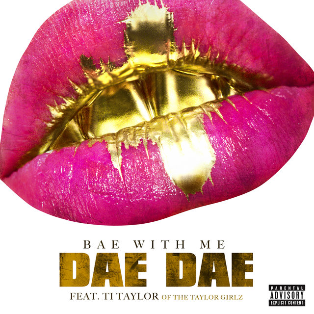 Bae With Me (feat. Ti Taylor)