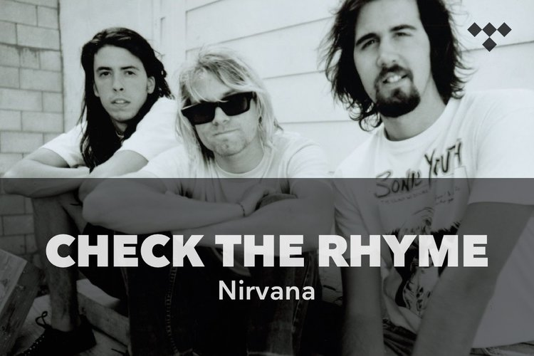 Check The Rhyme: Nirvana