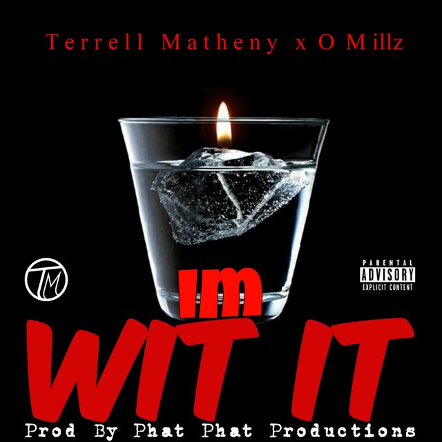 I'm Wit It (feat. O.Millz)