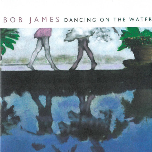 Dancing on the Water (Remastered)