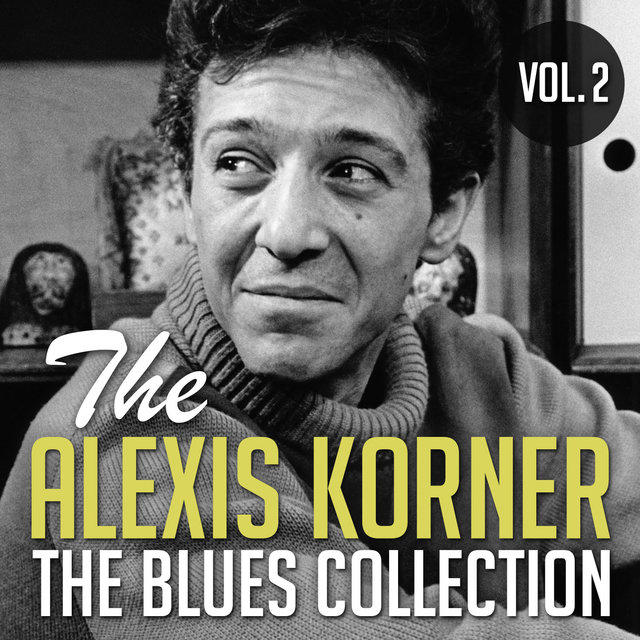 The Alexis Korner Blues Collection,Vol. 2