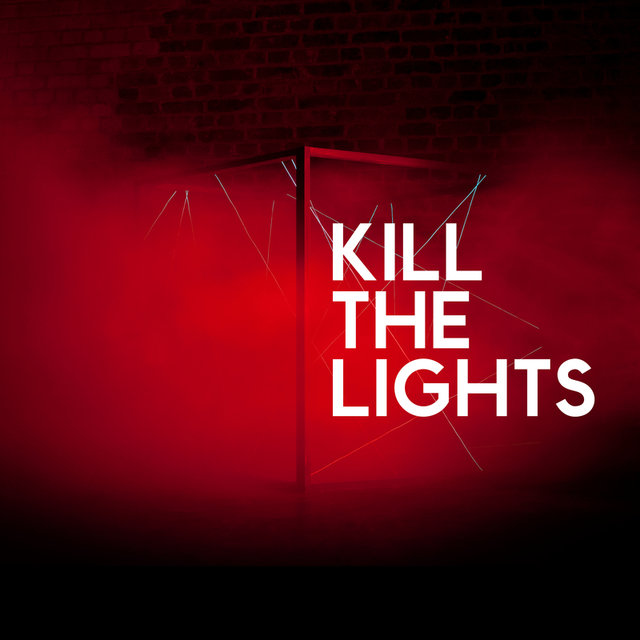 Kill The Lights