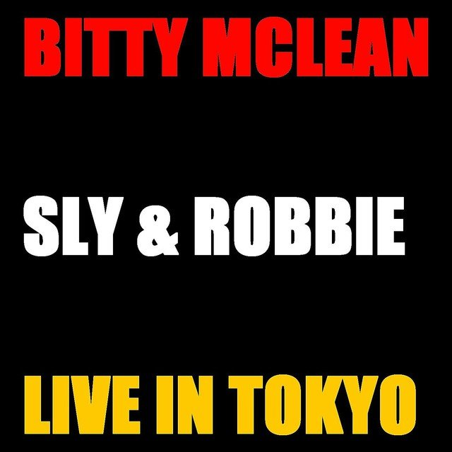 Bitty Mc Lean and Sly & Robbie Live Tokyo