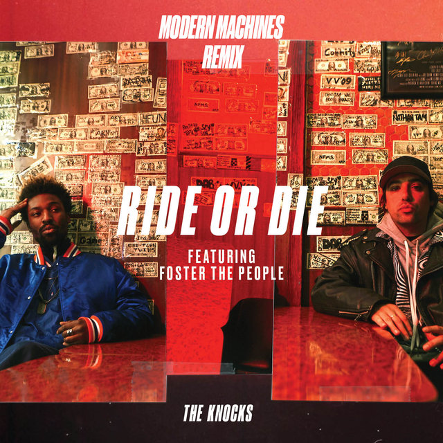 Ride Or Die (feat. Foster The People) [Modern Machines Remix]
