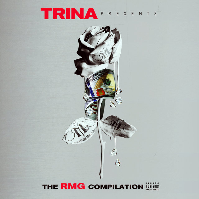 Trina Presents: RMG Compilation