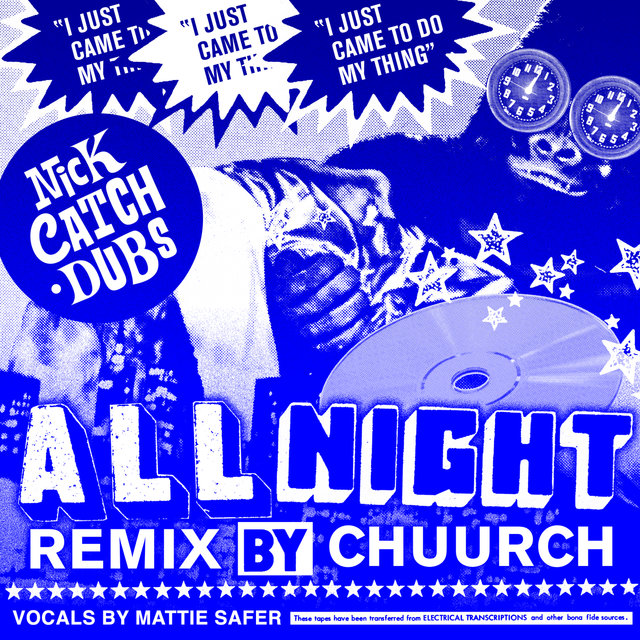 All Night (Chuurch Remix)