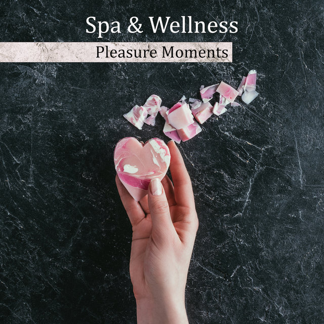 Spa & Wellness Pleasure Moments: 2019 New Age Music for Best Relax in Spa, Wellness, Massage & Sauna Songs, Vital Energy Increase