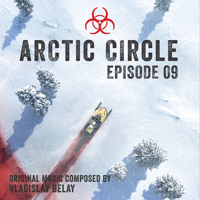 Arctic Circle Episode 9 (Music from the Original Tv Series)