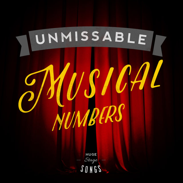 Unmissable Musical Numbers