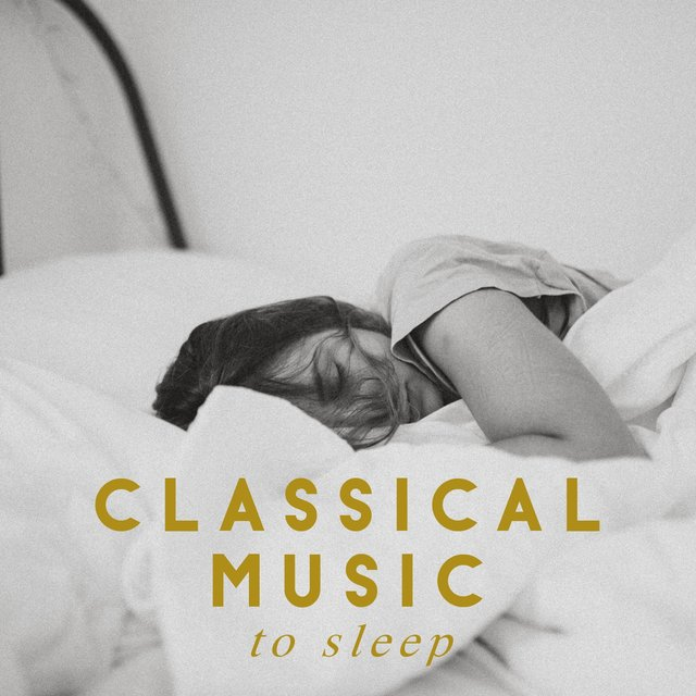 Classica music to sleep