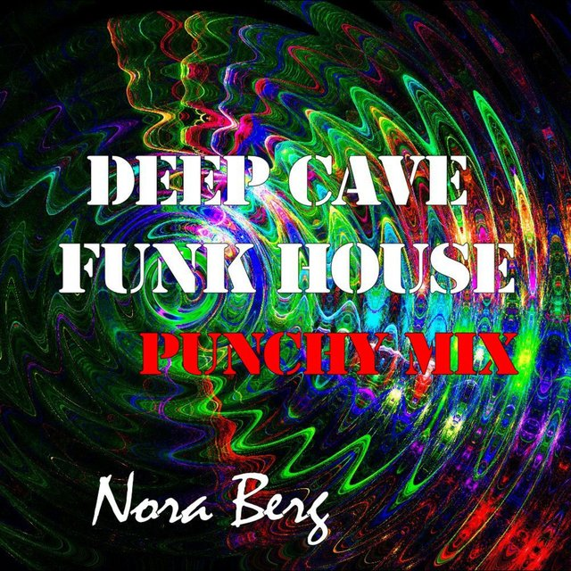 Deep Cave Funk House