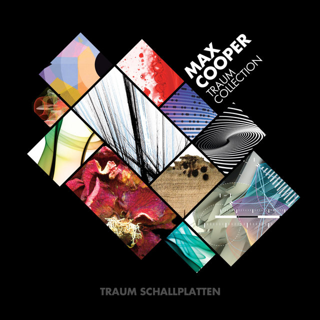 Max Cooper - Traum Collection